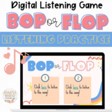 Bop or Flop Music Listening Game: Distance Learning Intera