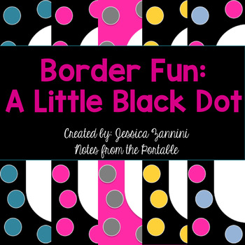 Border Fun: A Little Black Dot