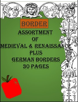 Alphabet Specialty: Border  Medieval & Renaissance plus German 30 pages
