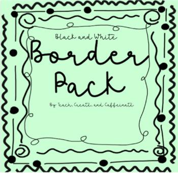 Black and White Border Pack