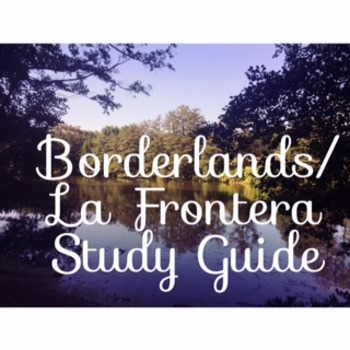 Borderland/La Frontera by Gloria Anzaldua Study Guide