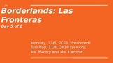 Borderlands/Las Fronteras Gloria Anzaldua: Day 5 PowerPoin
