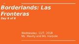 Borderlands/Las Fronteras Gloria Anzaldua: Day 6 PowerPoin