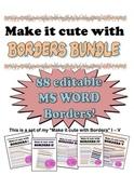 Borders Bundle Make it cute!