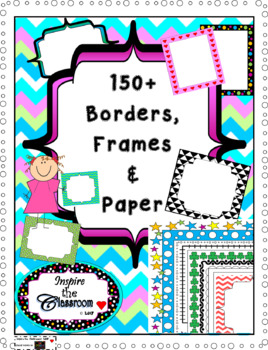 Borders, Frames & Paper  by Inspire the Classroom (150+)
