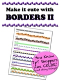 Borders II - Make it cute!