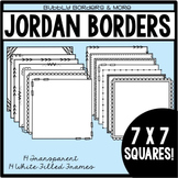 Borders- Jordan Frames 7 x 7 Squares for Commerical Use