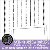 Borders: KG Skinny Arrow Borders