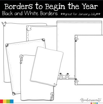 Borders To Begin The Year- Black and White