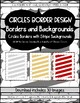 Borders and Backgrounds Circle Borders & White Backgrounds (80 Images)