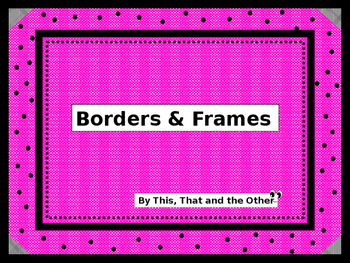 Borders and Frames