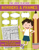 Borders and Frames: MEGA pack { New Sellers - Clipart }