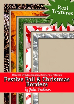 Borders and Frames Pack  {Fall & Christmas Theme} with Real Textures FREEBIE