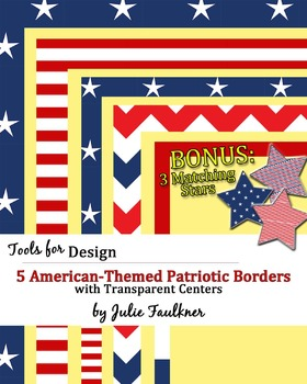 Borders and Frames Pack {Patriotic American Flag Theme} +Bonus: Matching Stars