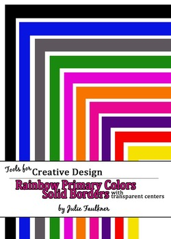 Borders and Frames Pack  {Solid Theme} Rainbow Colors FREEBIE