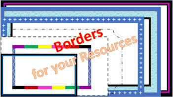 Borders to use in your Powerpoint Resources