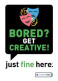 Bored get creative