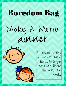 Boredom Bag | Make-a-Meal: Dinner