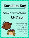 Boredom Bag | Make-a-Meal: Lunch