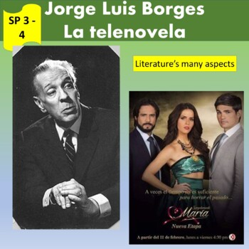 Borges and soap operas, literature's many aspects; 2 units