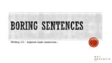 VCOP Up-level it! Practice Sentences! (No prep)