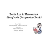 Boris Ate A Thesaurus Storybook Companion