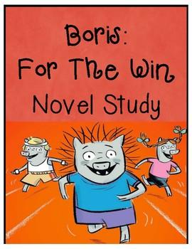 Boris For the Win Novel Study (Book #3)