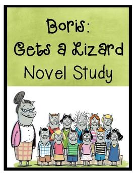 Boris Gets a Lizard Novel Study (Book #2)