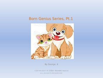 Born Genius Series, pt 1