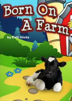 Animal Babies: Born On A Farm