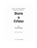 Born a Crime: Fill in the Blank Chapter Notes