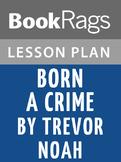 Born a Crime Lesson Plans