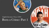 Born a Crime (Novel/Book): Full Scheme of Work