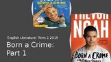 Born a Crime Part 1: Scheme of Work (Trevor Noah autobiography)