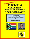 Born a Crime Reading Comprehension Questions & Teacher Key