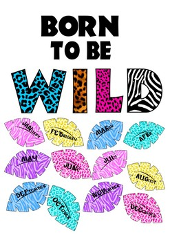 Born To Be Wild Classroom Birthday Calendar Chart By Is It Recess Yet
