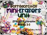 Borradorcitos Mini Erasers Unit for Math and Language Arts SPANISH