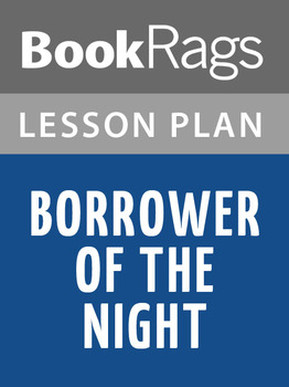 Borrower of the Night Lesson Plans