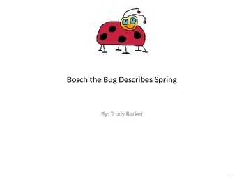 Bosch the Bug Discusses Spring