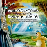 Bosley's New Friends (German - English Dual Language Book)