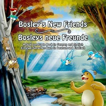 Bosley's New Friends (German - English Dual Language Book)