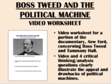 Boss Tweed and the Political Machine video worksheet - USH/APUSH