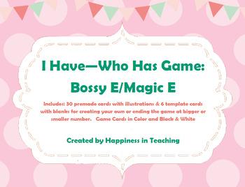 Bossy E / Magic E - I Have Who Has Game