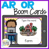 Bossy R  AR and OR Boom Cards Type the Words