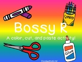 Bossy R Cut and Paste Activity