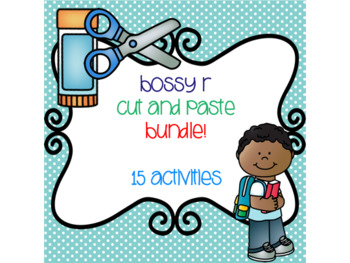 Bossy R Cut and Paste Bundle! {15 activities}