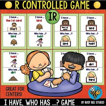 Bossy R Game: I have, who has -IR-