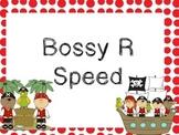 Bossy R Game- Speed