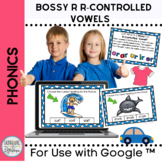 Bossy R Interactive Spelling Activity for Google Classroom™