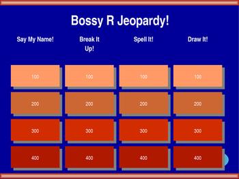 Bossy R Jeopardy!
